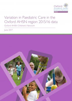 Variation in paediatric care in the Oxford AHSN region 3rd report cover
